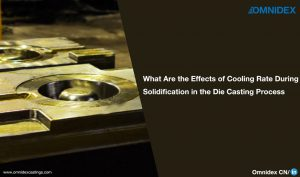 Castings blogs What Are the Effects of Cooling Rate During Solidification in the Die Casting Process sand molding,metal cast,sand casting quality,mold properties