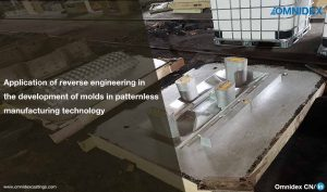Application of reverse engineering in the development of molds in patternless manufacturing technology